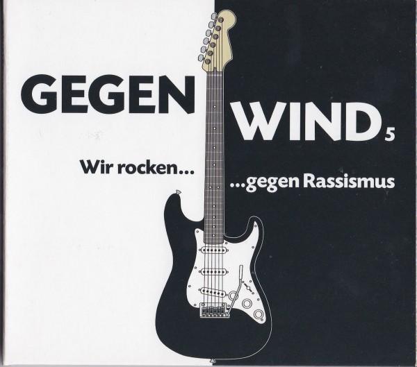 Gegenwind 5 - Wir rocken gegen Rassismus
