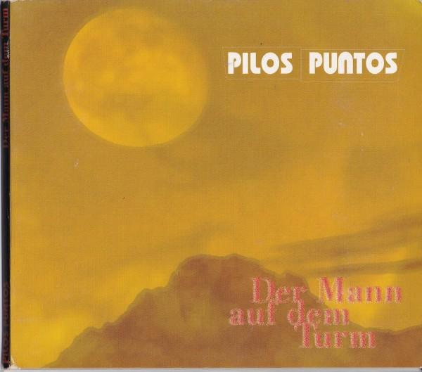 Pilos Puntos - Der Mann auf dem Turm