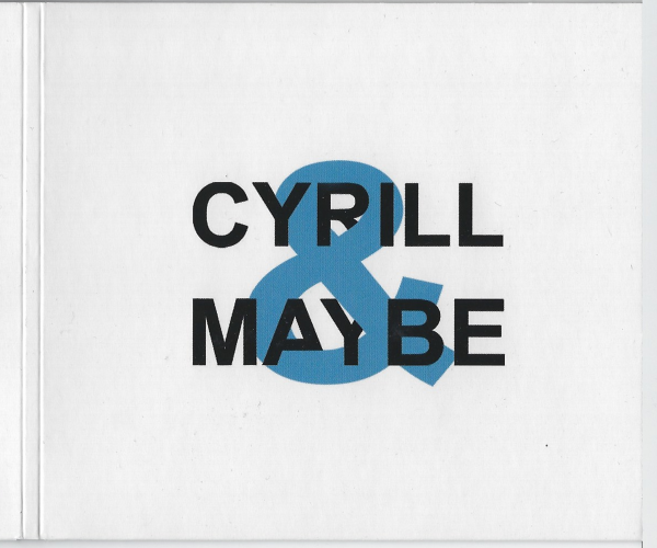 CYRILL & MAYBE DVD